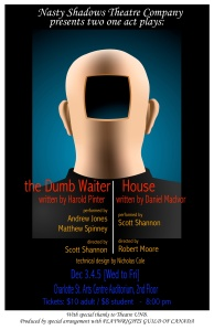 The Dumb Waiter & House run in Fredericton.