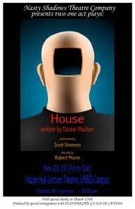 House by Daniel MacIvor running in Saint John