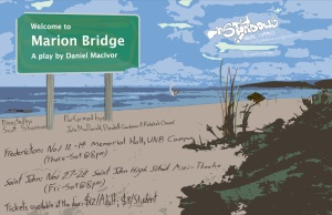 Marion Bridge by Daniel MacIvor with runs in Fredericton (Nov 12-14) & Saint John (Nov 27-28)