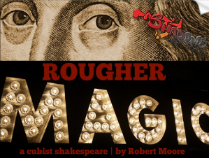 Rougher Magic
