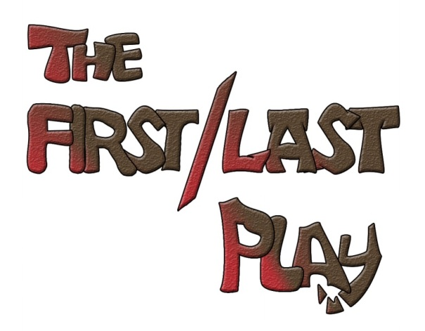 The First/Last Play