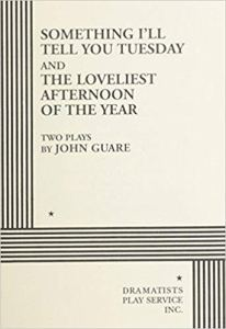 The Loveliest Afternoon Of The Year by John Guare