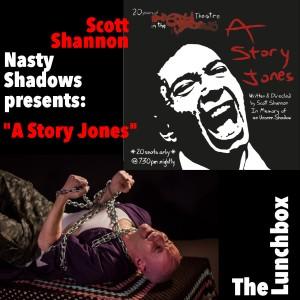 Lunchbox2019-NastyShadowsAStoryJones